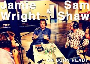 Born_Ready_EP_10_Wright_Shaw-1024x730